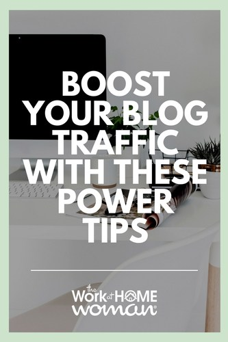 Boost Your Blog Traffic With These Power Tips