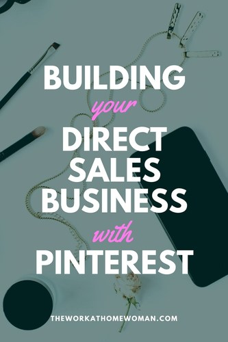 Building Your Direct Sales Business with Pinterest