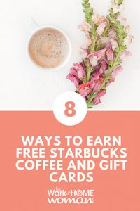 8 Ways to Earn FREE Starbucks Coffee and Gift Cards