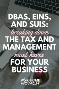 DBAs, EINs, and SUIs Breaking Down the Tax and Management Must-Haves for Your Business