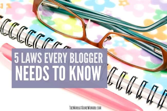 5 Laws Every Blogger Needs to Know