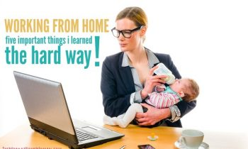 Working From Home: Five Important Things I Learned The Hard Way