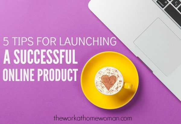 5 Tips for Launching a Successful Online Product