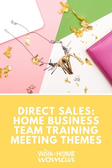 There are lots of ways to make your home party plan sales meeting enjoyable. Here are three team meeting themes to make your gathering fun. #directsales #business #team via @TheWorkatHomeWoman