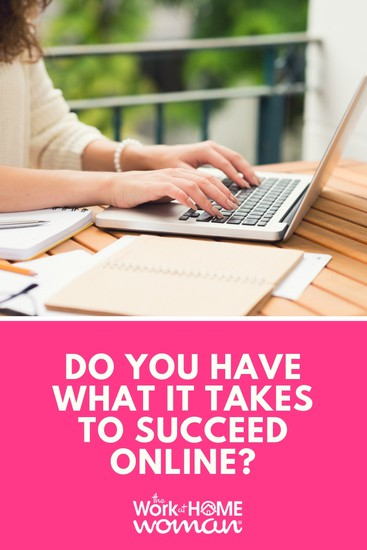 Are you wondering if you have what it takes to succeed online? Take this simple quiz to find out if you can hack it as an online business owner. #business #online #quiz via @TheWorkatHomeWoman