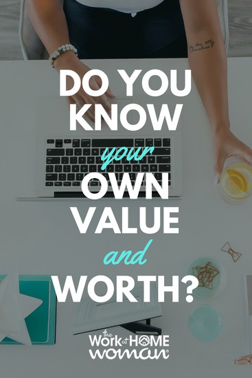 Do You Know Your Own Value and Worth