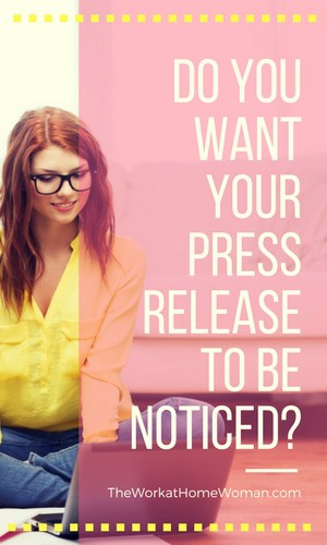 Do You Want Your Press Release to be Noticed?