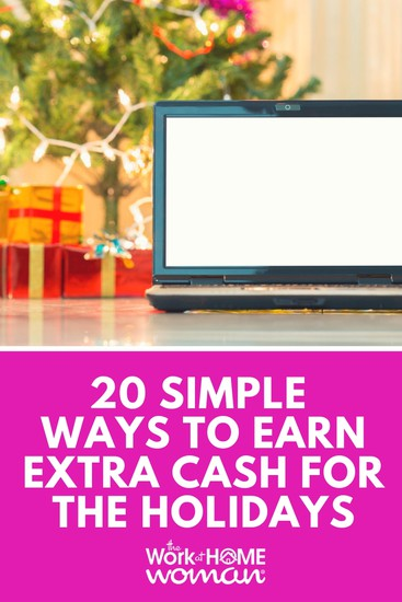 Don't let the holidays sneak up on you and blow your budget! Here are 20 simple ways to earn extra cash for Christmas. #holidays #christmas #money #extramoney #cash #sidehustle #gig https://www.theworkathomewoman.com/earn-extra-cash-holidays/ via @TheWorkatHomeWoman