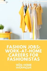 Fashion Jobs Work-at-Home Careers for Fashionistas