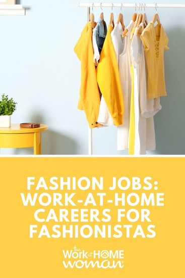 work from home fashion jobs fashion jobs work at home careers for fashionistas 9466