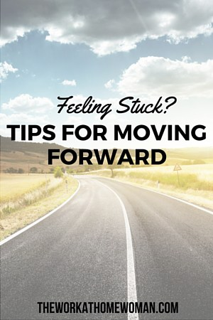 Feeling Stuck – Tips on Moving Forward