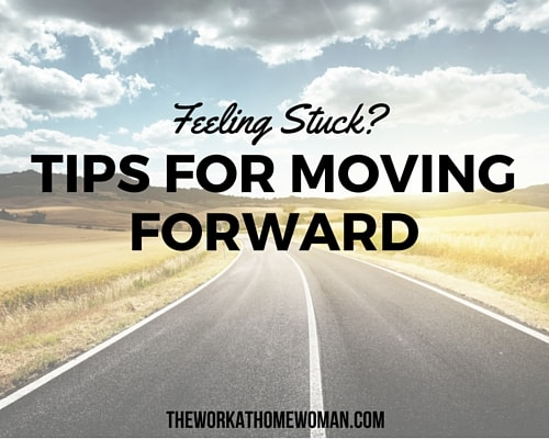 Feeling Stuck? Tips For Moving Forward