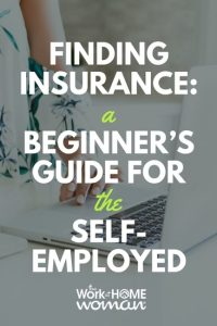 Finding Insurance A Beginner's Guide for the Self-Employed