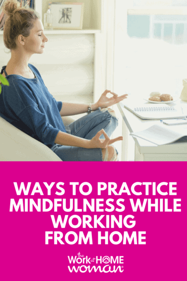 Being mindful helps to improve attention spans, reduce stress, and increase productivity. Here are five simple ways to incorporate mindfulness into your work at home routine. #workathome #workfromhome #mindfulness #selfdevelopment  https://www.theworkathomewoman.com/practice-mindfulness/ via @TheWorkatHomeWoman