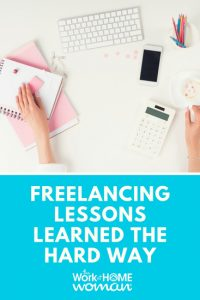 Freelancing Lessons I Learned the Hard Way