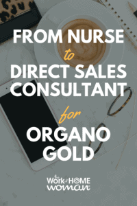 https://www.theworkathomewoman.com/wp-content/uploads/From-Nurse-to-Direct-Sales-Consultant-for-Organo-Gold-1-200x300.png