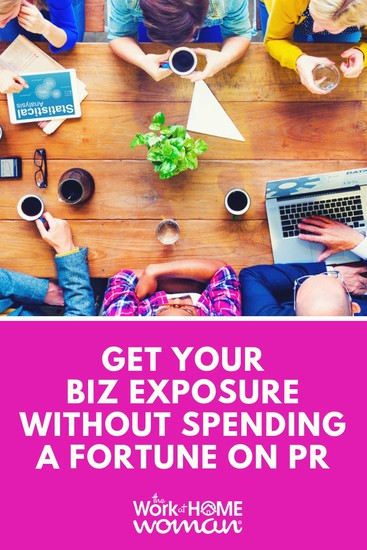 Get Your Business Exposure Without Spending A Fortune On PR