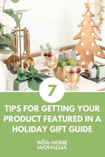 Would you like to see your product in major holiday gift guides including online, print, and TV? If so, check out these seven tips for making it happen. #holiday #gift #guide #product #marketing https://www.theworkathomewoman.com/gift-guide-pr/ via @TheWorkatHomeWoman