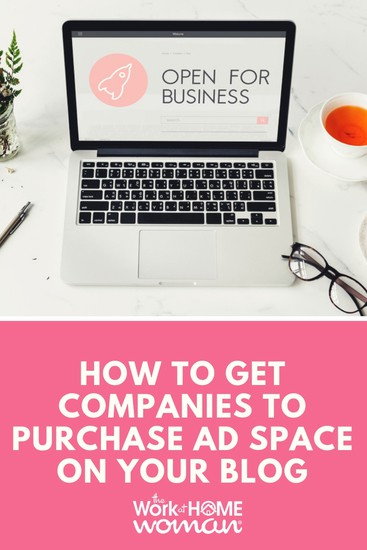How to Get Companies to Purchase Advertising Space on Your Blog
