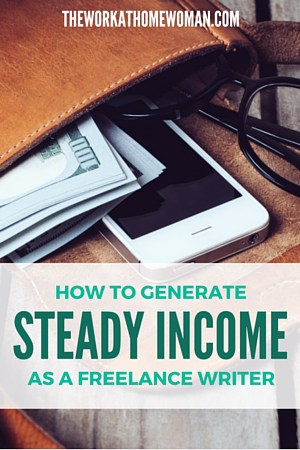 How to Generate Steady Income as a Freelance Writer