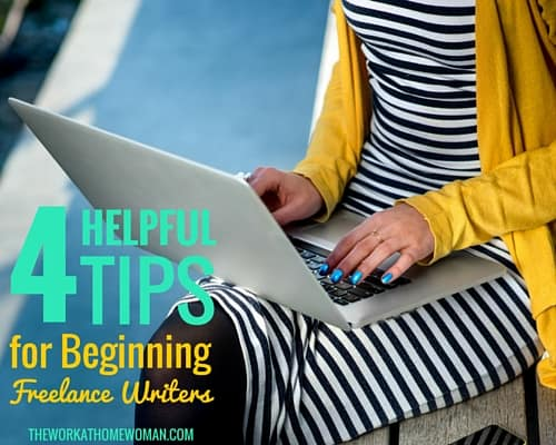 4 Helpful Tips for Beginning Freelance Writers