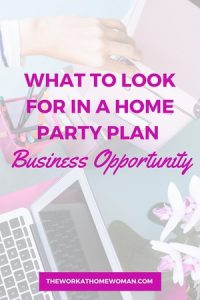 What to Look for in a Home Party Plan Business Opportunity