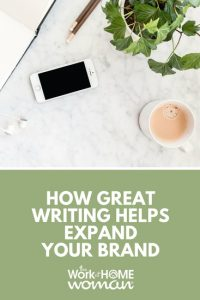How Great Writing Helps Expand Your Brand