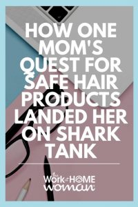 How One Mom's Quest for Safe Hair Products Landed Her on Shark Tank