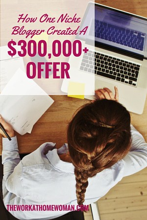 How One Niche Blogger Created a $300,000+ Offer