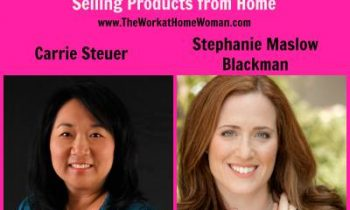 How These Two Women are Making Big Bucks Selling Products from Home - The Work at Home Woman