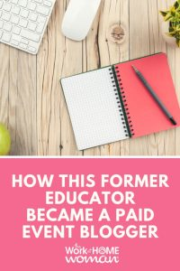 How This Former Educator Became a Paid Event Blogger
