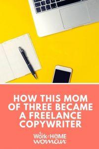 How This Mom of Three Became a Freelance Copywriter