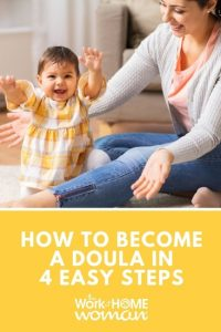 How To Become A Doula In 4 Easy Steps