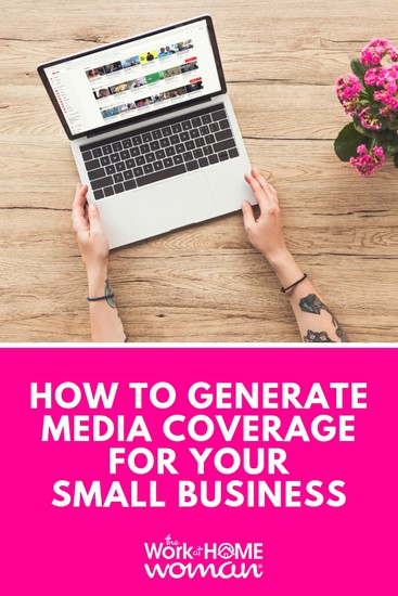 How To Generate Media Coverage For Your Small Business