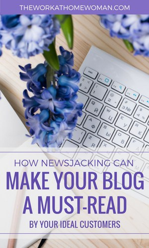 How Newsjacking Can Make Your Blog a Must-Read by Your Ideal Customers