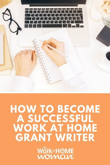 How to Become a Successful Work at Home Grant Writer