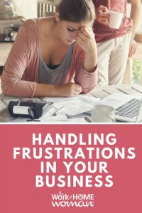 How to Deal with Frustrations in Your Business
