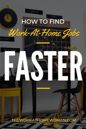 How to Find Work-At-Home Jobs Faster