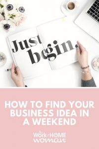 How to Find Your Business Idea in a Weekend