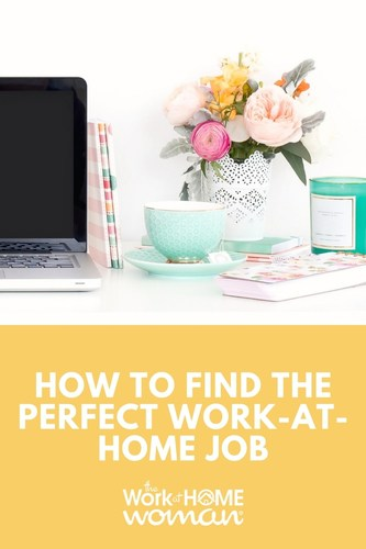 How to Find the Perfect Work-at-Home Job