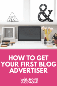 How to Get Your First Blog Advertiser