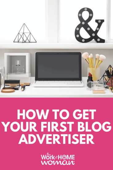 Ready to make money with your blog? Are you looking to get your first blog advertiser? Here are some marketing strategies that you can use to attract sponsors and advertisers to your blog. #blog #blogger #blogging #advertiser #money #sponsor #sponsorship #ambassador https://www.theworkathomewoman.com/first-blog-advertiser/ via @TheWorkatHomeWoman