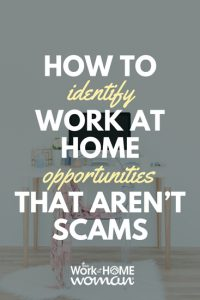 How to Identify Work-at-Home Opportunities That Aren't Scams
