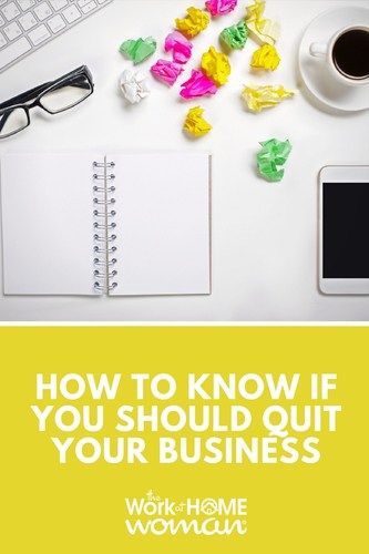 How to Know if You Should Quit Your Business