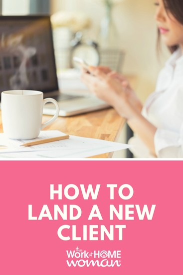 How to Land a New Client