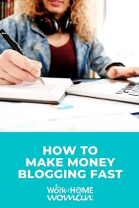 How to Make Money Blogging Fast