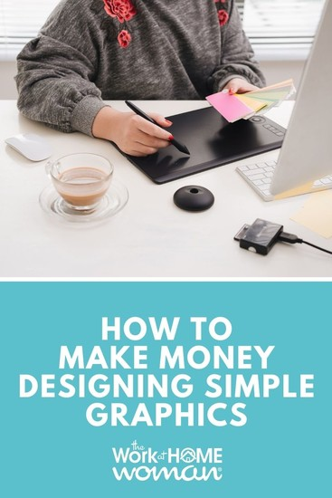 How to Make Money Designing Simple Graphics via @TheWorkatHomeWoman