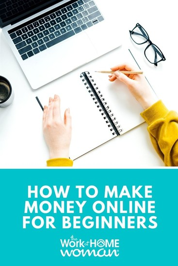 Looking for your first work-at-home job? Here are some of the best ways to make money online as a beginner and how to get started. #extramoney #workfromhome #beginner via @TheWorkatHomeWoman