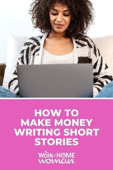 If you love writing stories and want to make extra cash, we have a list of ways for you to make money writing short stories. via @TheWorkatHomeWoman