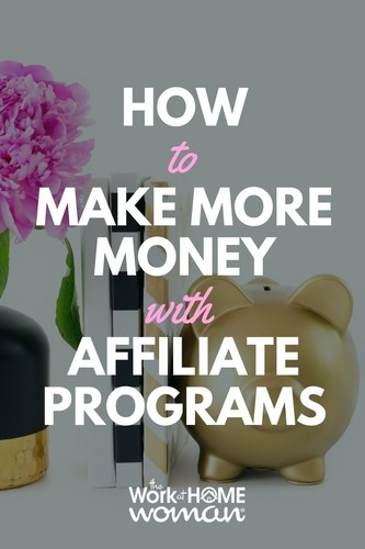 How to Make More Money With Affiliate Programs